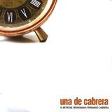 Cd Una De Cabrera 15 Artistas Versionan A Fernando Cabrera