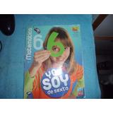 Matemática 6 Yo Soy De Sexto - Ediba