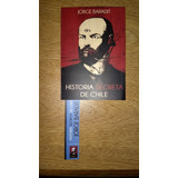 Libro Historia Secreta De Chile