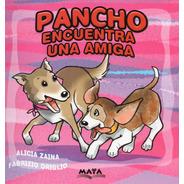 Pancho Encuentra Una Amiga