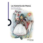 La Historia De Manu / Ana Maria Del Rio