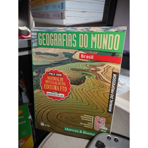 Geografias Do Mundo 6.a Série 7.o Ano - Manual Do Professor