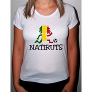 Camiseta Ou Baby Look Natiruts