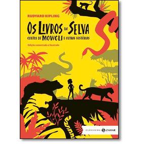 Livros Da Selva, Os: Contos De Mowgli E Outras Histórias -