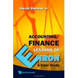 Libro Accounting/finance Lessons Of Enron: A Case Study