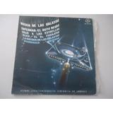 Orquesta Sinfonica De Londres / Musica De Las Galaxias Lp