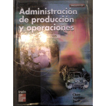 Administración De Producción Y Operaciones Chase Aquilano