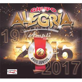 Cd Grupo Alegria 40 Años Juntos Original