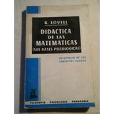 Didáctica De Las Matemáticas Bases Psicológicas K Lovell