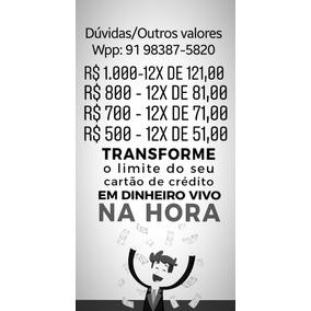 Credito Pessoal, Emprestmo Via Cartão De Credito
