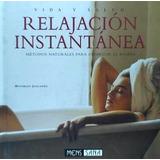 Relajación Instantánea(libro Cuidado Del Cuerpo)