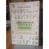 Medicina Natural - 100 Plantas Que Curam - Nat Geo