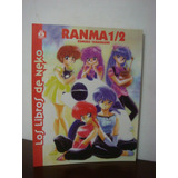 Ranma 1/2 - Los Libros De Neko * Rumiko Takahashi