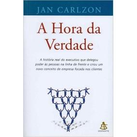 A Hora Da Verdade Livro Jan Carlzon - Frete 8 Reais
