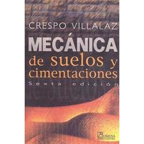 Libro Mecánica De Suelos Y Cimentaciones Ed Limusa