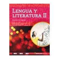 Lengua Y Literatura 2 - En Linea - Ed. Santillana
