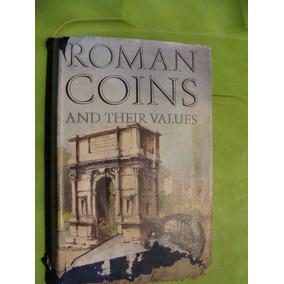 Libro Monedas De Roma , Roma Coins And Ther Values , Año 197