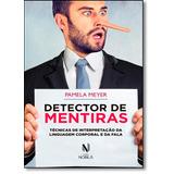 Detector De Mentiras: Técnicas De Interpretação Da Lingua