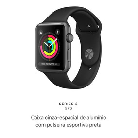 Apple Watch Series 3, S3 42mm Garantia Brasil Lacrado