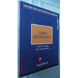 Código Procesal Penal- Ed. Lexisnexis- Estudiantes