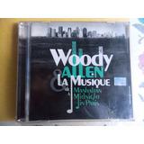 Woody Allen - C D La Musique - Todas Sus Películas