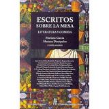 Escritos Sobre La Mesa - Garcia, Mariano