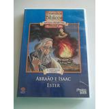 Desenhos Bíblicos - Dvd Abraão E Isaac - Ester - Lacrado!!!!