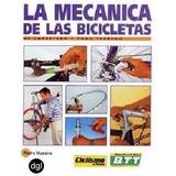La Mecánica De Las Bicicletas Pedro Maestre Digital