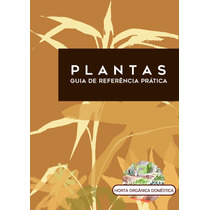 Plantas - Guia De Referência Prática
