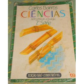 Ciências Aproveitando A Energia 7º Série Carlos Barros