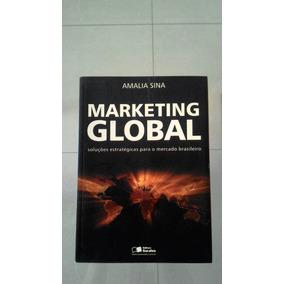 Livro - Marketing Global. Autora: Amália Sina