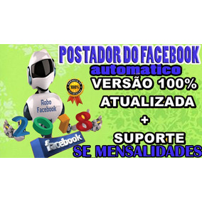 Postador Automático Para Facebook - Versão 2018
