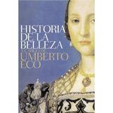 Historia De La Belleza; Umberto Eco