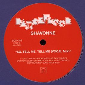 Shavonne - So, Tell Me, Tell Me (frete Gratis -novo Zero)