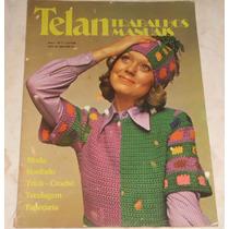 Revista Telan Trabalhos Manuais Nº 1 - Moda, Tricô - Anos 70