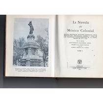 La Novela Del Mexico Colonial Editorial Aguilar Dos Tomos