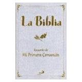 La Biblia. Recuerdo De Mi Primera Comunión; Sop Envío Gratis