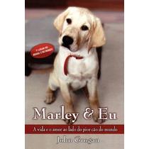 Livro - Marley & Eu - John Grogan - Prestígio