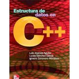 Estructura De Datos En C++ Luis Joyanes Aguilar Pdf
