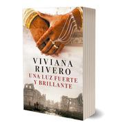 Una Luz Fuerte Y Brillante De Viviana Rivero - Emecé