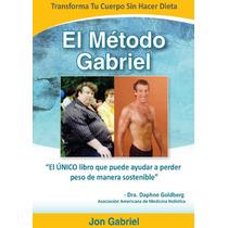 El Metodo Gabriel Bajar De Pesos Dietas