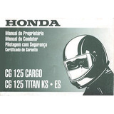 Manual Proprietário Honda Cg125 Titan Ks Es Cargo 2000/2001
