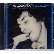 Cd Stan Webb's Chicken Shack - Poor Boy In Concert 73-81 Imp