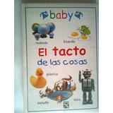 Libro Baby El Tacto De Las Cosas, Diana