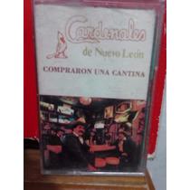 Los Cardenales De N.l. - Compré Una Cantina (original)