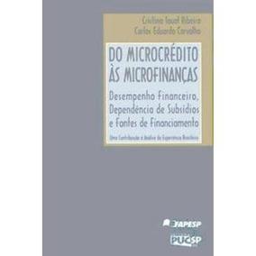 Do Microcrédito Às Microfinanças