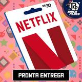 Cartão Presente Netflix Assinatura Pré-pago R$ 30 Reais