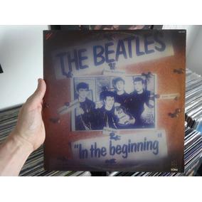 Lp Beatles In The Beggining Excelente Estado