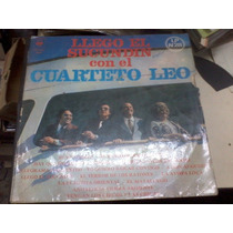 Disco Vinilo Long Play Cbs 19349 Cuarteto Leo Llego El Sucun