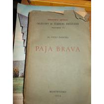 * El Viejo Pancho - Paja Brava